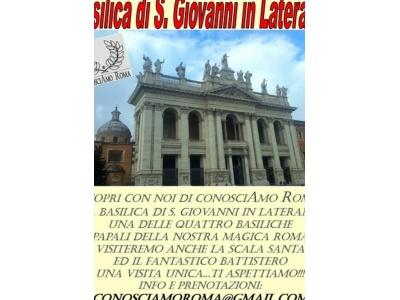 """"""" Visitiamo la Basilica Papale di San Giovanni in Laterano """""""