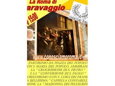 """"""" La Roma di Caravaggio """""""