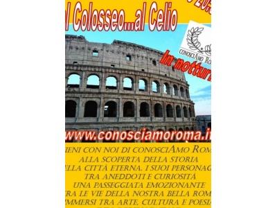 Passeggiata dal Colosseo al Celio in notturna