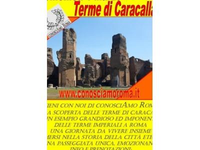 """"""" Scopri con noi le Terme di Caracalla """""""